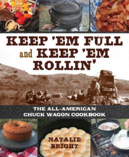KEEP 'EM FULL – KEEP 'EM ROLLIN'